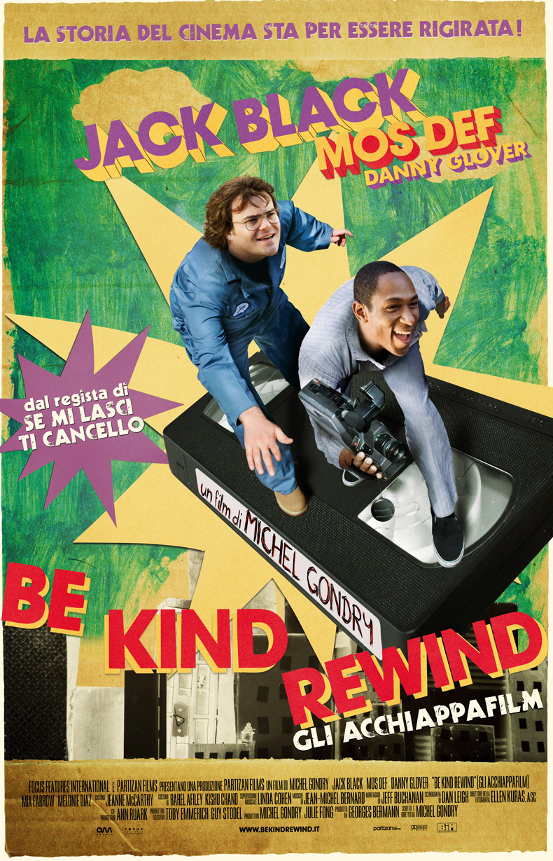 Be Kind Rewind<br>(Gli Acchiappafilm)